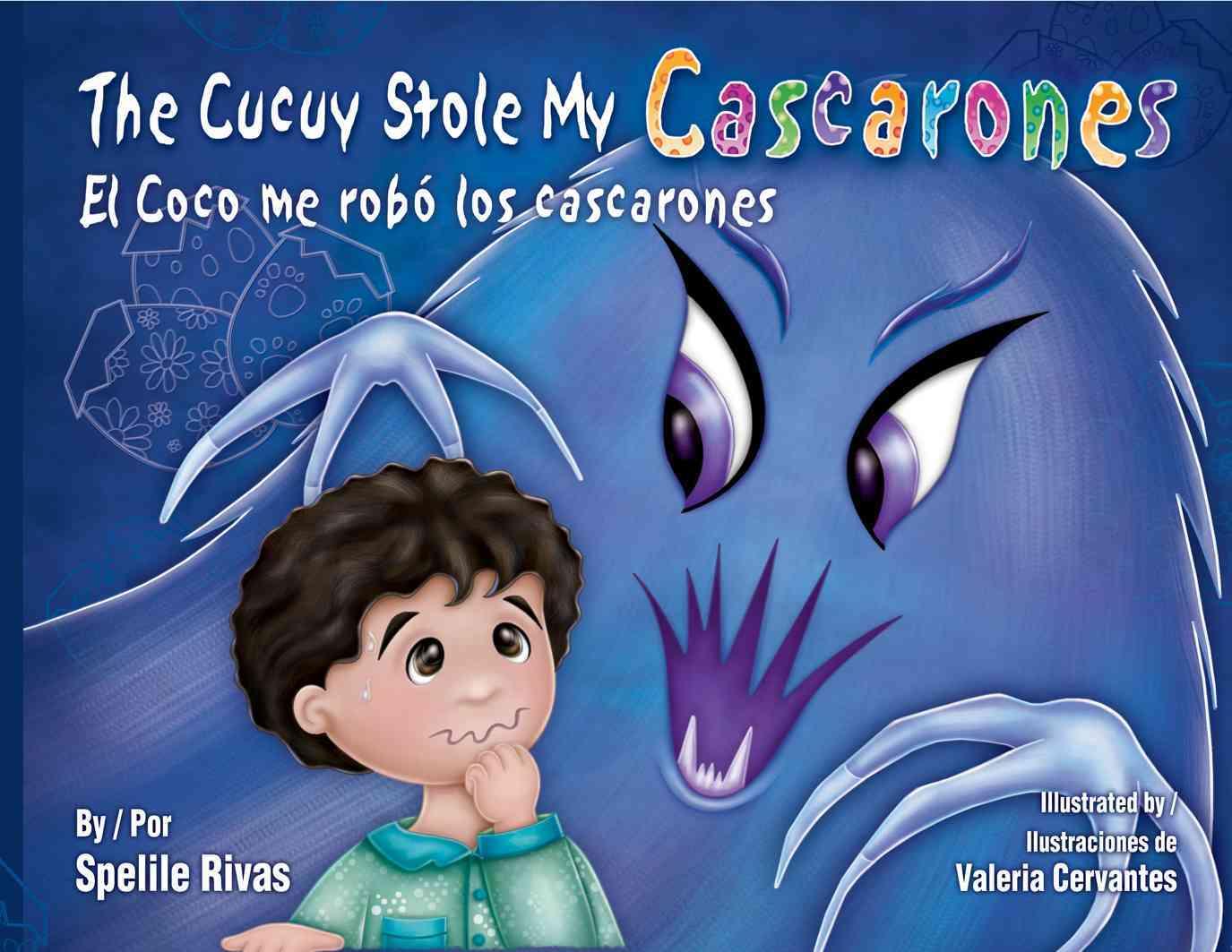 The-Cucuy-Stole-My-Cascarones-El-Coco-Me-Robo-Los-Cascarones-Hardcover-L9781558857711