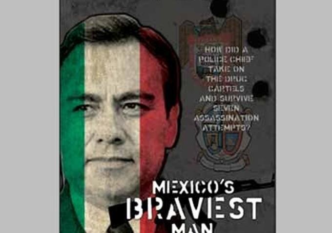 Mexicos-Bravest-Man-leyzaola